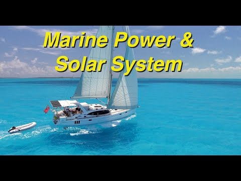 Marine Power Solar System - Part 3
