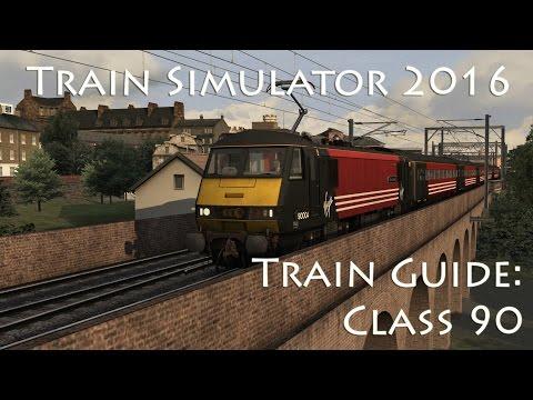 Train Simulator 2016 - Train Guide: Class 90