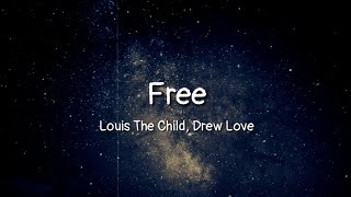 Louis The Child Drew Love - Free