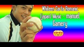 Whiteen Carta Romanic japan Music   manuel Gamery