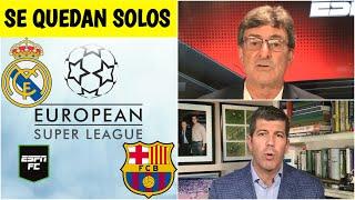 LO ÚLTIMO Superliga de Europa, Real Madrid y Barcelona se quedan solos. ¿Fracaso? | ESPN FC