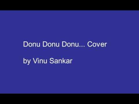 Donu Donu Donu Cover by Vinu Sankar (Maari 2015)
