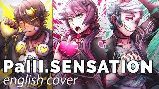 PaIII.SENSATION ♥ English Cover【rachie × Kuraiinu × Anthong】