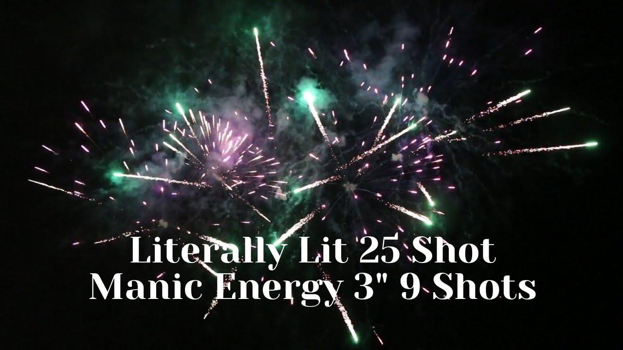 """Literally Lit 25 ShotManic Energy 3"""" 9 Shots BW1558 BW1561 2021 Boomwow Mass production"""