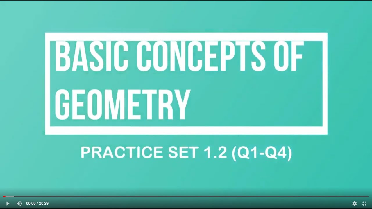CHAPTER 1| BASIC CONCEPTS OF GEOMETRY| PRACTICE SET 1.2 ...
