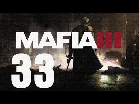 Mafia III Gameplay Walkthrough HD - Guns | Military-grade Weapons Deal - Part 33 [No Commentary]
