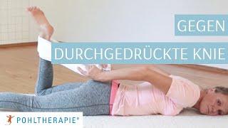 Übung gegen durchgedrückte Knie