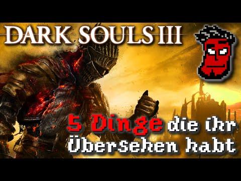Dark Souls 3: 5 Dinge die ihr am Anfang übersehen habt   Gameplay Guide / Turorial [German Deutsch]