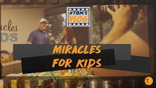 A Day With Miracles for Kids | TOMSVLOG #034