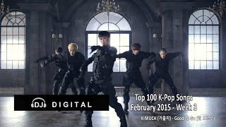 Top 100 K-Pop Songs for February 2015 Week 3