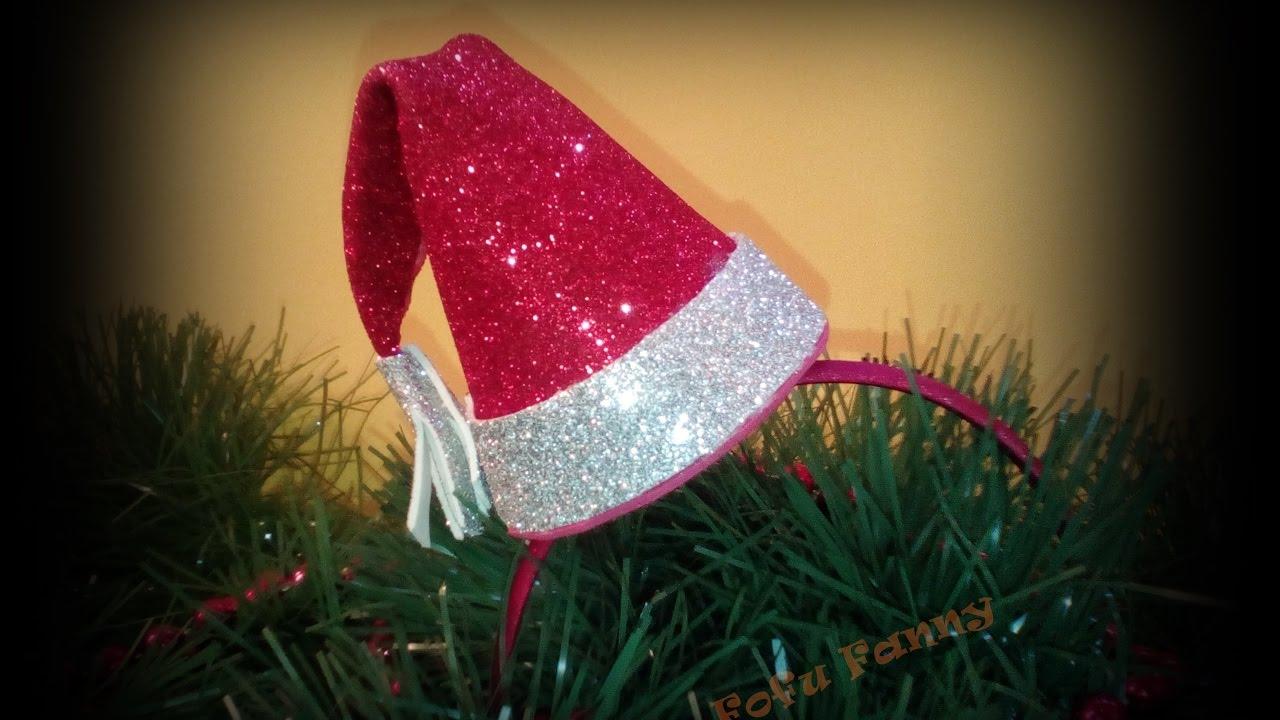 Manualidades Gorros De Navidad.Diadema Con Gorro Santa Claus En Goma Eva Facil Y Rapido