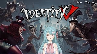 Playing With You, It Makes Me Happy 【Identity V ft. You】