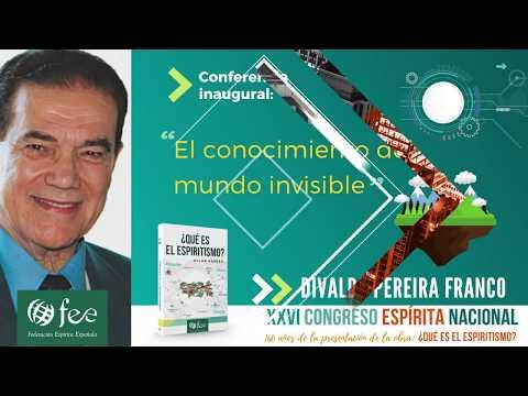 conferencia:-el-conocimiento-del-mundo-invisible,-divaldo-pereira-franco