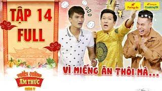 Thiên đường ẩm thực 5 | Tập 14 Full: Ông Hoàng kêu trời trước độ lầy lội của Dương Lâm, Mạc Văn Khoa