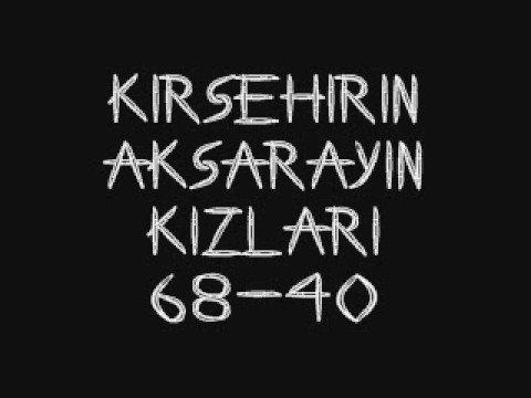 Kırşehirin Kızları - Aksarayın Kızları