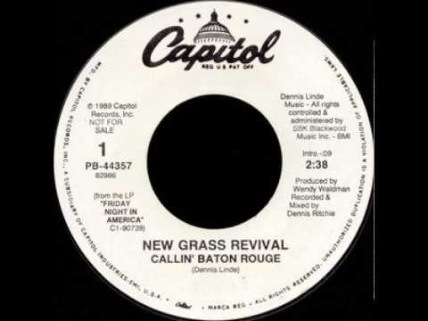 New Grass Revival ~ Callin' Baton Rouge