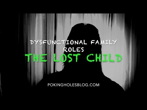 Dysfunctional Family Roles: The Lost Child