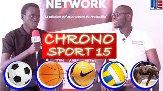 CHRONO SPORT 15 - Émission du 17 Mai : G.Foot champion du Sénégal -CAN 2019 : Décryptage poule D