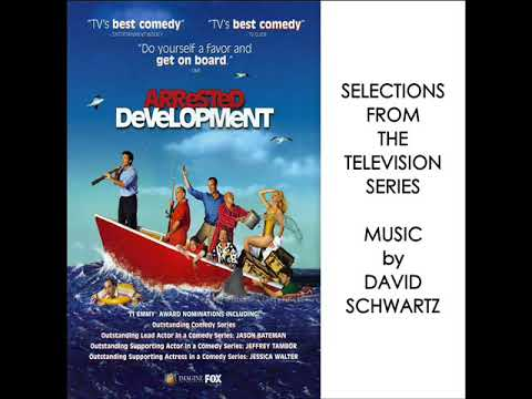 Arrested Development Soundtrack - Selections From The TV Series (David Schwartz)
