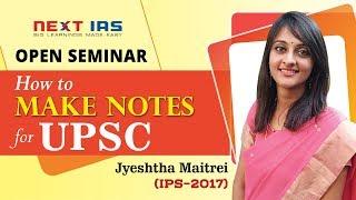 ''كيفية جعل الملاحظات UPSC'' من قبل Jyeshtha Maitrei (IPS)