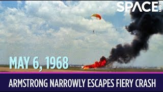 OTD in Space – May 6: Neil Armstrong Narrowly Escapes Fiery Crash