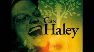 Watch Cas Haley All My Life video