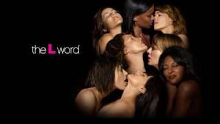 Betty - The L Word [Theme Song]