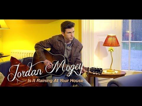 Jordan Mogey - Is It Raining At Your House