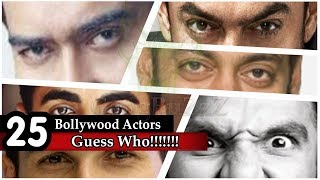 Guess The Bollywood Actor - Guess The Bollywood Actors From Their Eyes | Bollywood Buff Challenge |