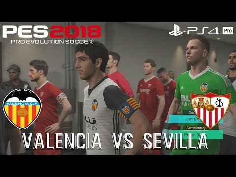 PES 2018 (PS4 Pro) Valencia v Sevilla LA LIGA 21/10/2017 PREDICTION 1080P 60FPS