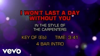 Carpenters - I Won't Last A Day Without You (Karaoke)