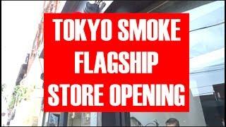 Tokyo Smoke Flagship Store Grand Opening