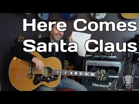 Here Comes Santa Claus - How to Play- Guitar Lesson