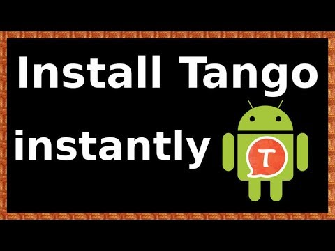 How To Install Tango On Android Phone