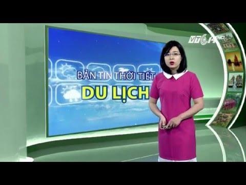 (VTC14)_Thời tiết Du lịch ngày 01.05.2016