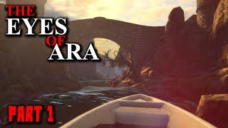 The Eyes of Ara Gameplay - Part 1 - Walkthrough