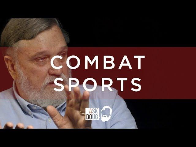 Combat Sports / Ask Doug