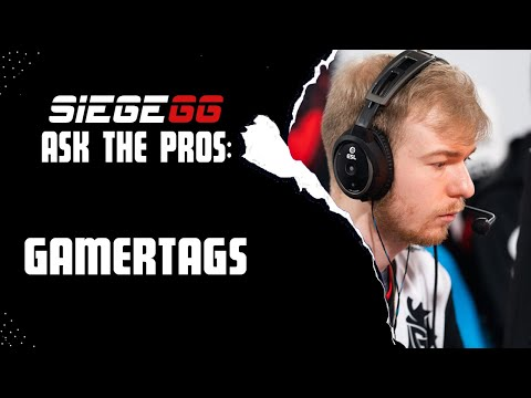 Ask The Pros: Gamertags | Six Invitational 2020