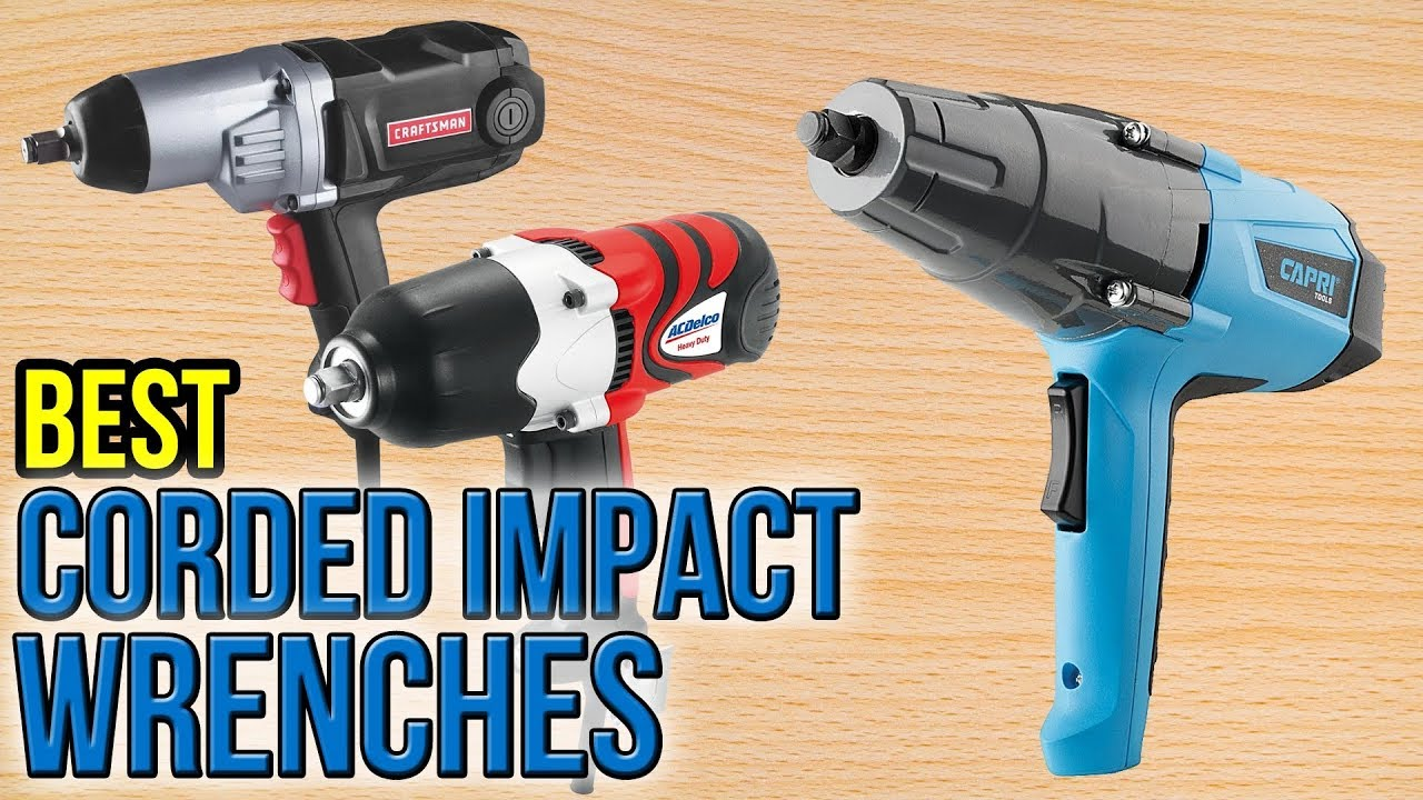 9 Best Corded Impact Wrenches 2017