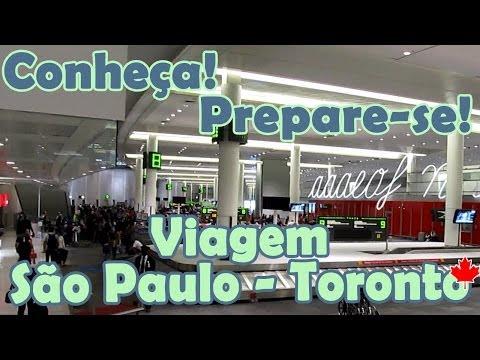 Chegada No CANADÁ: VIAGEM Internacional São Paulo - Toronto