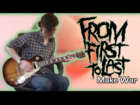 From First To Last - Make War (Guitar & Bass Cover w/ Tabs)