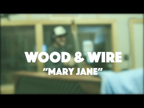 Mary Jane - Wood & Wire