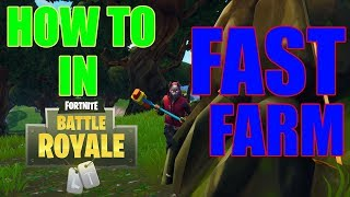 HOW TO → FAST FARM IN FORTNITE!