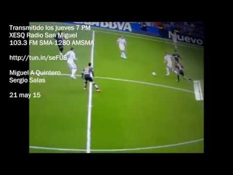 Todo Deportivo radio san miguel sergio salas 21 mayo 15