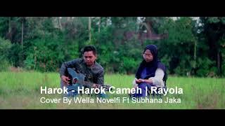 Harok-harok Cameh  Cover  Wella Novelfi Ft Subhana Jaka