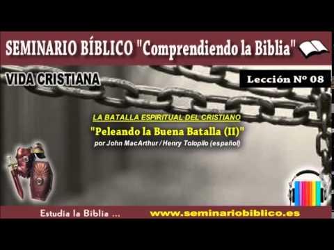 08 - La Guerra Espiritual del Cristiano (VIII)