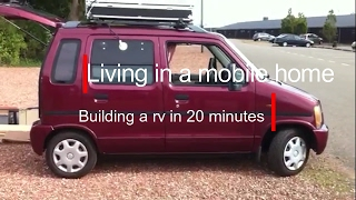 Living in a mobile home 20, Building a rv in 20 minutes!