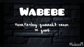 Wabebe lyrics..mp3