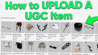 How to Upload Roblox Accessories (UGC)