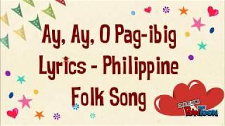 Ay, Ay, O Pag-ibig Lyrics